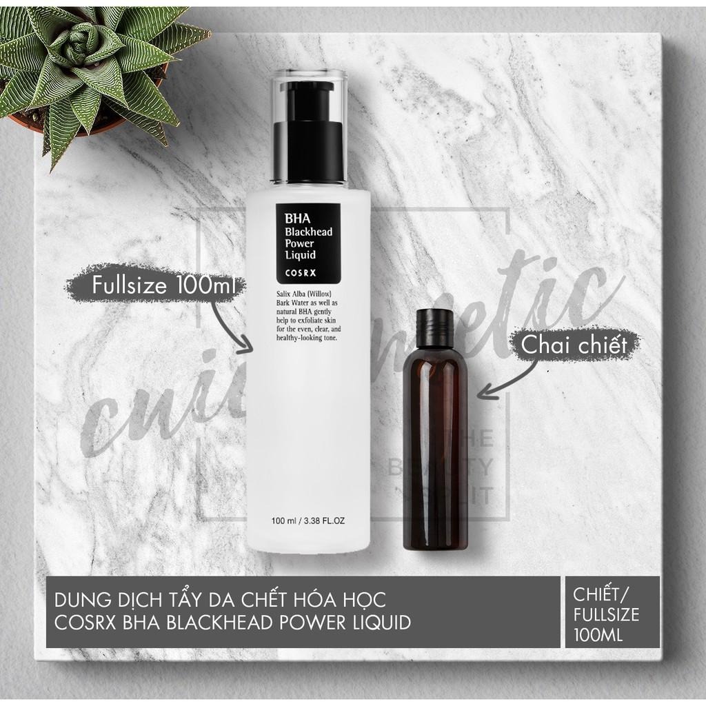 [Chiết/Fullsize] Tẩy da chết hóa học Cosrx BHA Blackhead Power Liquid 100ml - 2592090 , 728478672 , 322_728478672 , 129000 , Chiet-Fullsize-Tay-da-chet-hoa-hoc-Cosrx-BHA-Blackhead-Power-Liquid-100ml-322_728478672 , shopee.vn , [Chiết/Fullsize] Tẩy da chết hóa học Cosrx BHA Blackhead Power Liquid 100ml