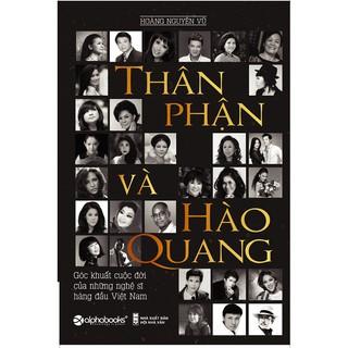 Sách - Thân Phận Và Hào Quang thumbnail