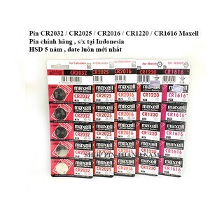 5 viên CR2032 / CR2025 / CR2016 / CR1216 / CR1220 / CR1616 / CR1620 / CR1632 Maxell