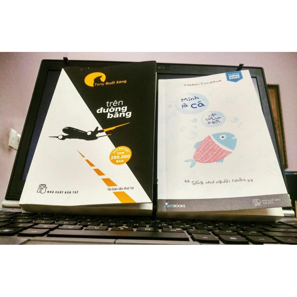 Sách - Combo 2 Cuốn Tony Trên Đường Băng + Mình Là Cá, Việc Của Mình Là Bơi