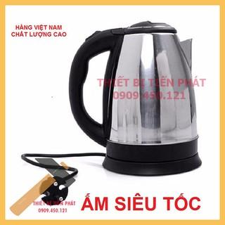Ấm Siêu Tốc Đun Nước 1L8 Chính Hãng Việt Nam