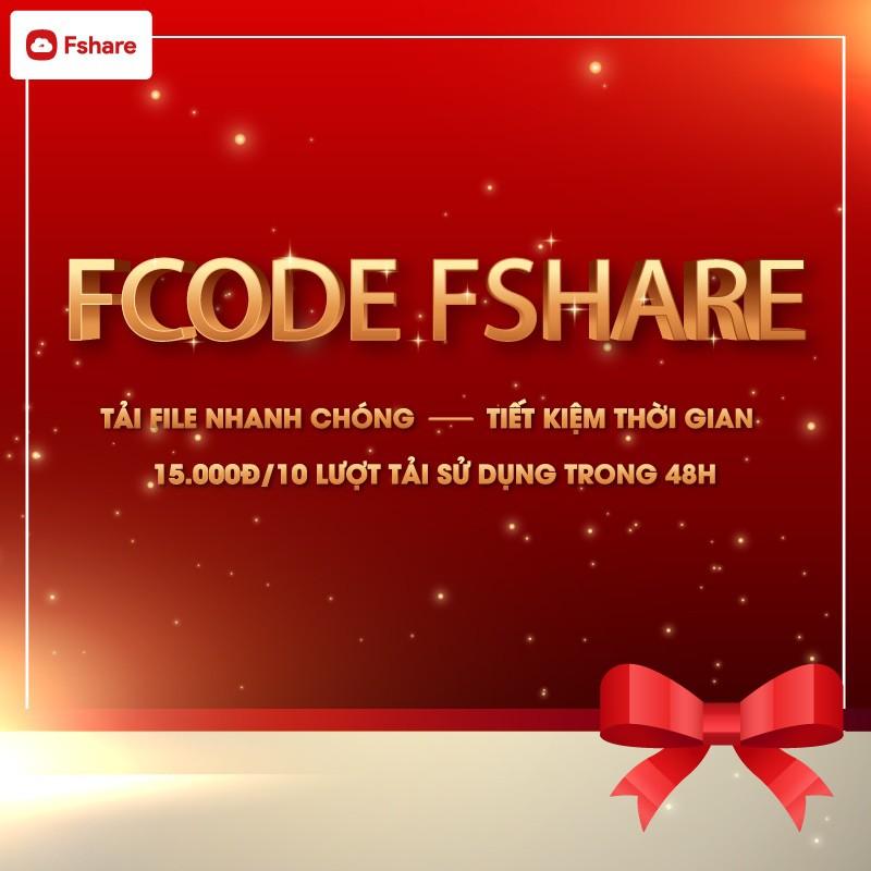Gói Fcode Fshare (10 lượt tải/48h) - Tải file nhanh chóng & thoải mái lưu trữ