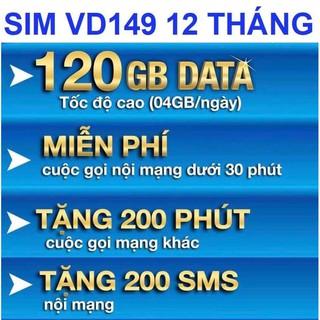 Bán Sim 4G Vina VD149 1 năm -4Gb/ngày+12000 phút nội mạng+2400 phút ngoại mạng+2400sms/Năm