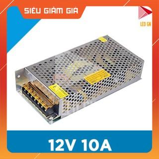 FLASH SALE Nguồn 12V 10A – Bộ Chuyển Đổi Điện Áp 220V về 12V 10A – Chuẩn 80% Công Suất HOT