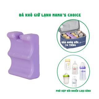 🍀Đá Khô Bảo Quản Sữa Mẹ Mama's Choice 🍀Gel Giữ Lạnh Cao Cấp Thời Gian Bảo Quản Lên Đến 14 Giờ