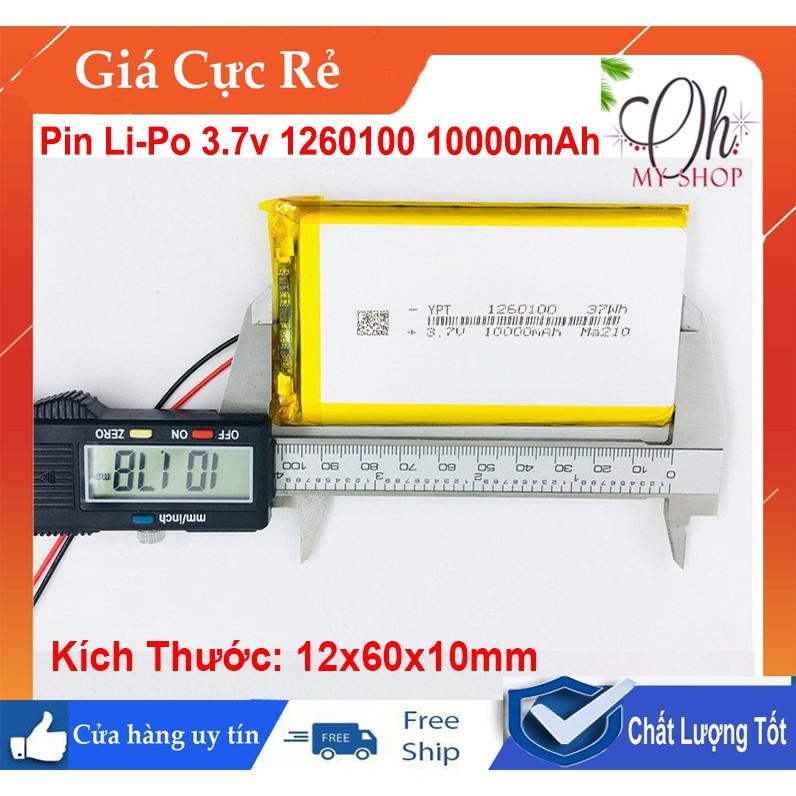 Pin Lithium-Polymer 3.7V 10000mAh 1260100 mới 100% Chuẩn dung lượng - Có mạch bảo vệ