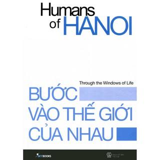 Sách - Bước Vào Thế Giới Của Nhau - Humans Of Hanoi thumbnail