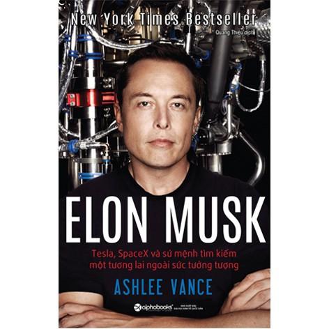 Elon Musk: Tesla, SpaceX và sứ mệnh tìm kiếm một tương lai ngoài sức tưởng tượng - 9959767 , 460828101 , 322_460828101 , 199000 , Elon-Musk-Tesla-SpaceX-va-su-menh-tim-kiem-mot-tuong-lai-ngoai-suc-tuong-tuong-322_460828101 , shopee.vn , Elon Musk: Tesla, SpaceX và sứ mệnh tìm kiếm một tương lai ngoài sức tưởng tượng