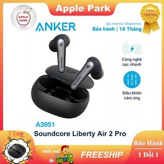 Tai Nghe Bluetooth Anker Soundcore Liberty Air 2 Pro A3951 ANC Chống ồn Chính Hãng 4 Màu sắc Bảo hành 18 tháng