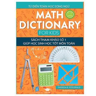 Sách - Từ điển Toán song ngữ - Math Dictionary for kids 7+
