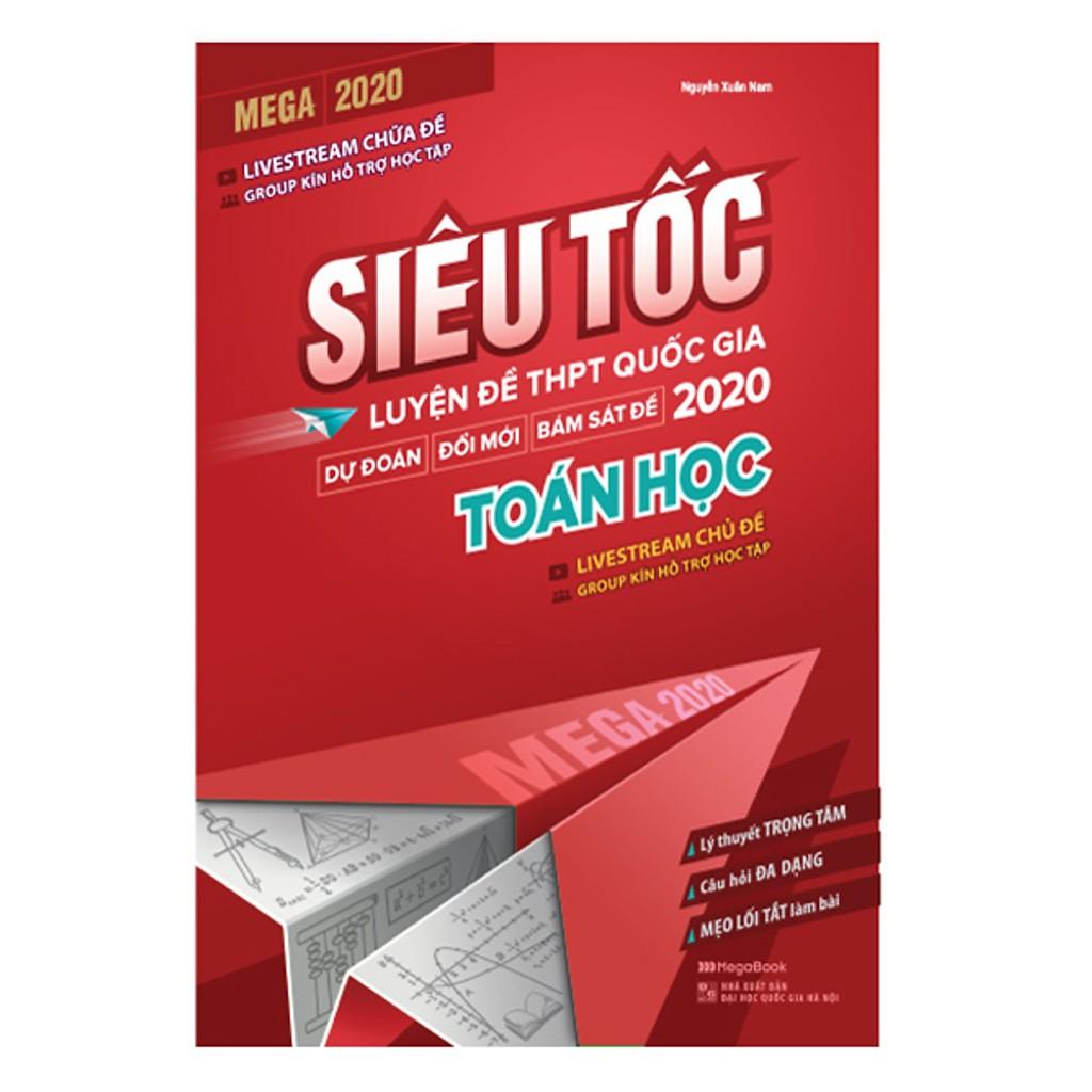 Sách - Mega 2020 siêu tốc luyện đề THPT Quốc gia 2020 Toán học