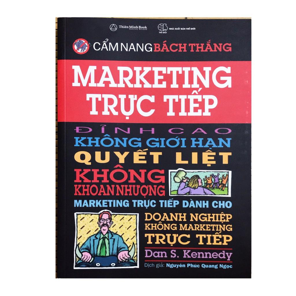 Sách - Cẩm nang bách thắng Marketing trực tiếp đỉnh cao không giới hạn quyết liệt Không khoan nhượng