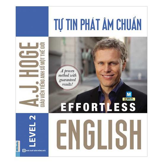 Effortless English - Tự Tin Phát Âm Chuẩn