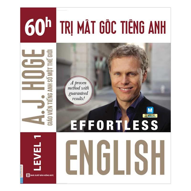 [ Sách ] Effortless - 60H Trị Mất Gốc Tiếng Anh