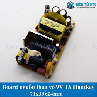 Board nguồn tháo vỏ 9V 3A Huntkey 71x39x24mm