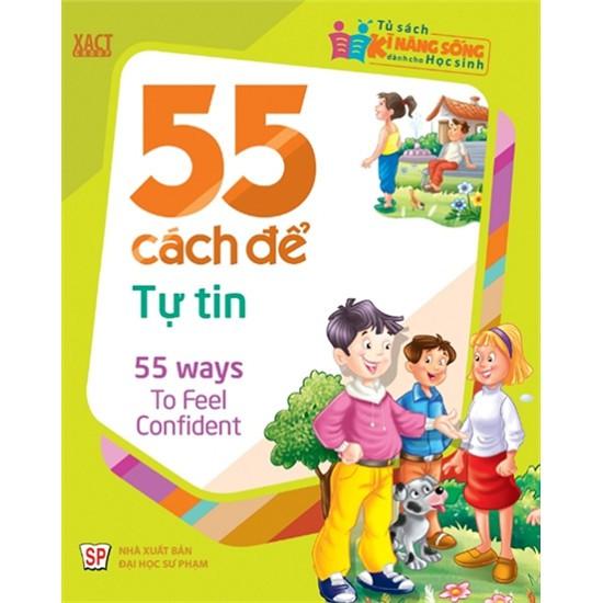 Sách - 55 Cách Để Tự Tin