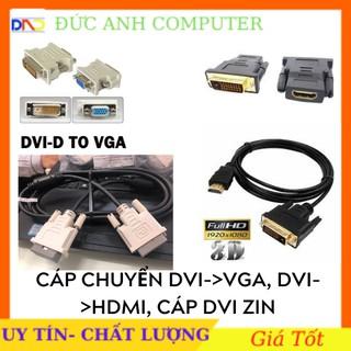 Cáp Chuyển Từ DVI Sang VGA , HDMI, DISPLAYPORT , Dây DVI Zin , DVI Ra vga, DVI Ra Hdmi, Dvi Ra DP
