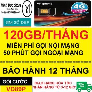 Sim 4G Vinaphone VD89P 120GB/tháng, gọi miễn phí 43000p (Tk có sẵn 100k)