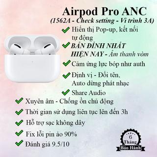 Tai Nghe Bluetooth Không Dây Bản Pro ANC Chip 1562A Vi Trình 3A Đẳng Cấp