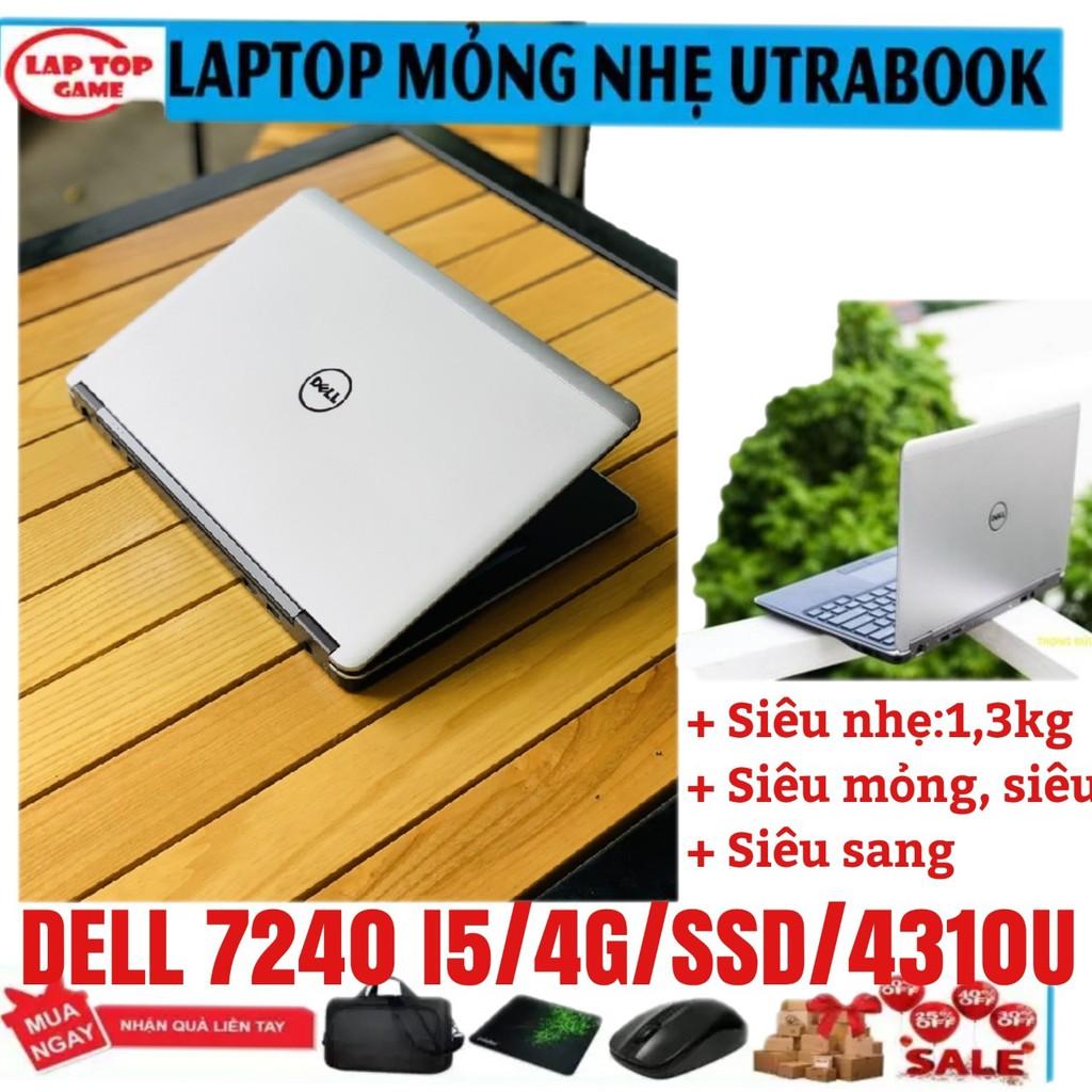 """Laptop DELL Latitude E7240 12.5"""" mỏng nhẹ - i5 4300/4G/SSD 128G nhâp mã BABIK giảm 5% cho đươn hàng từ 3tr"""