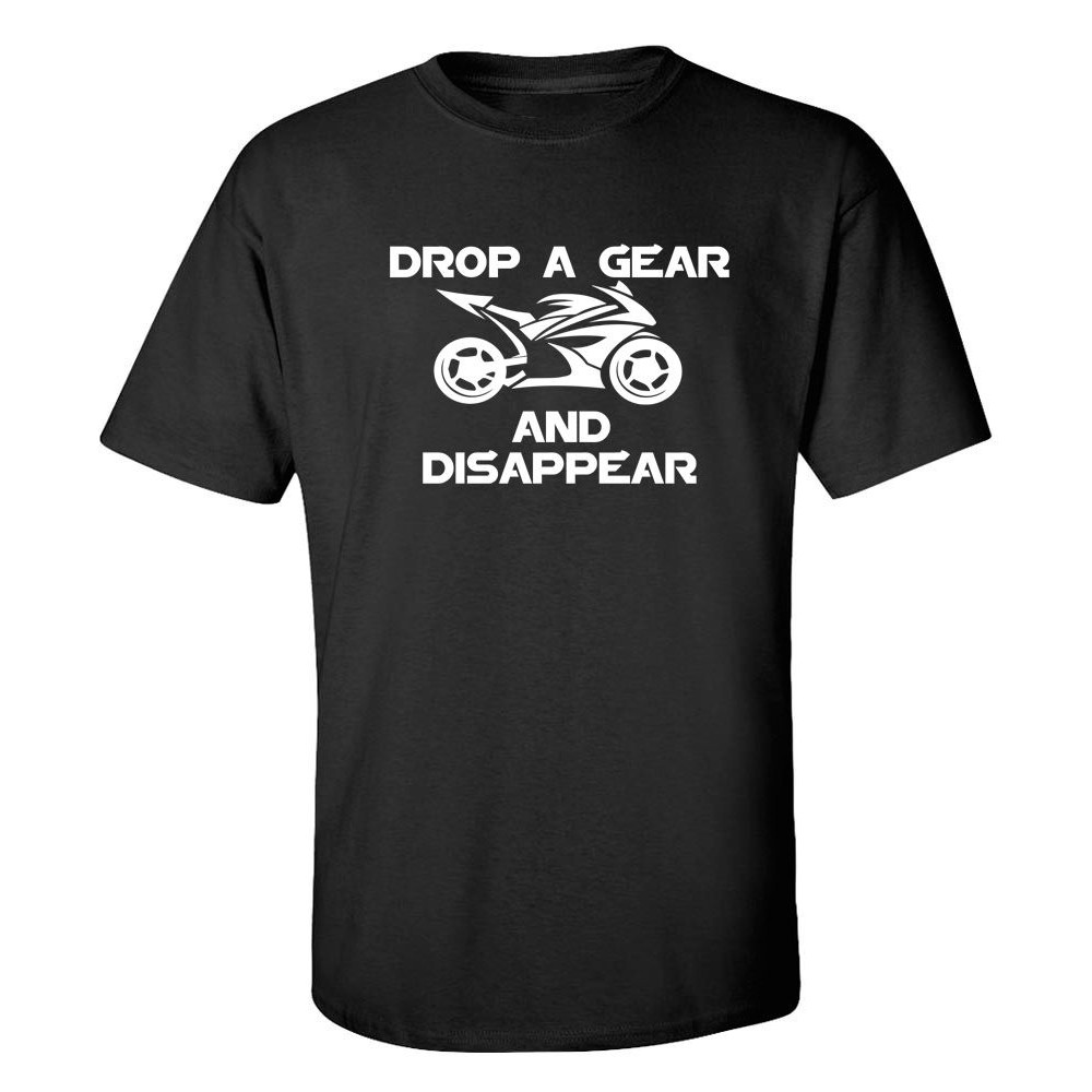 Drop A Gear And Disappear Motorcycle Men'T-Shirt Father's Day Gift