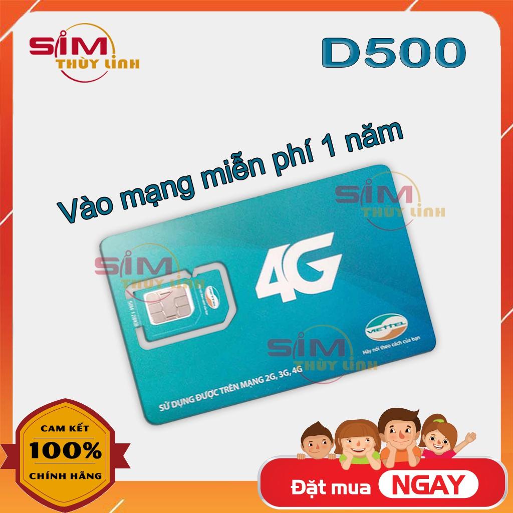 Sim 4G 💝FREE1NĂM💝 Sim 4G Data tốc độ cao D500 Trọn Gói 1 Năm Không Nạp Tiền