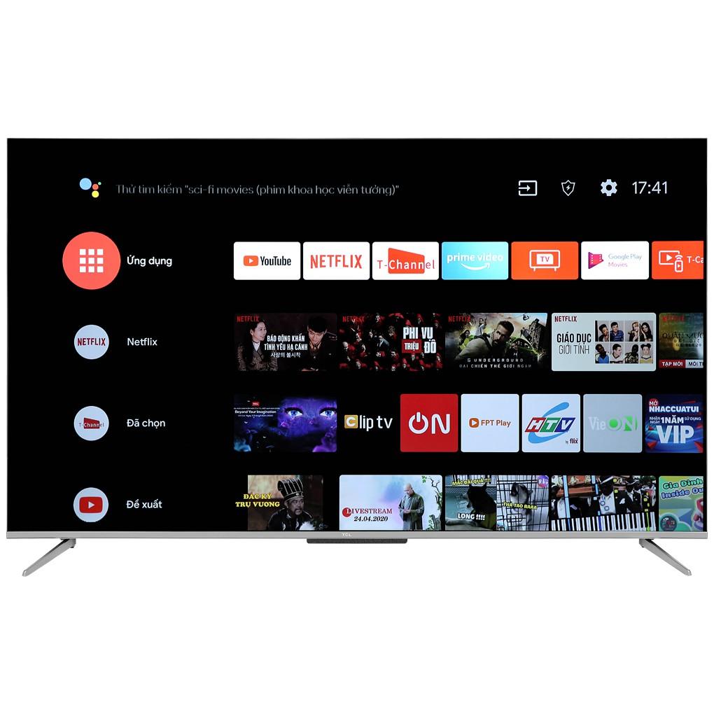 MIỄN PHÍ VẬN CHUYỂN- Android Tivi TCL 65 inch 4K 65P715