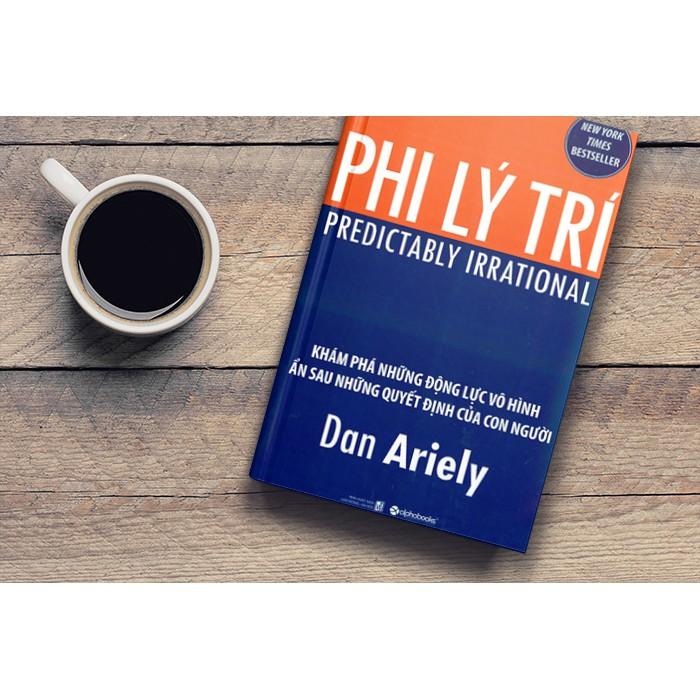 (Sách Thật) Phi Lý Trí - Dan Ariely