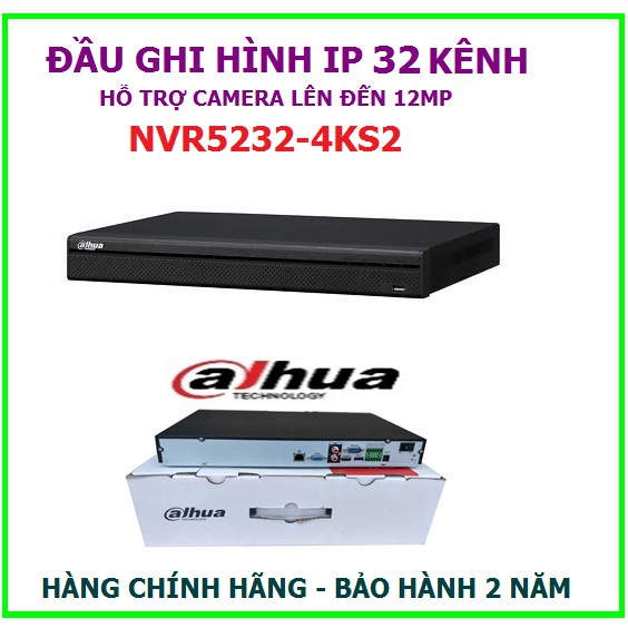 Đầu ghi hình 32 kênh Dahua NVR5232-4KS2, hỗ trợ gắn 2 ổ cứng, gắn camera lên đến 12MP